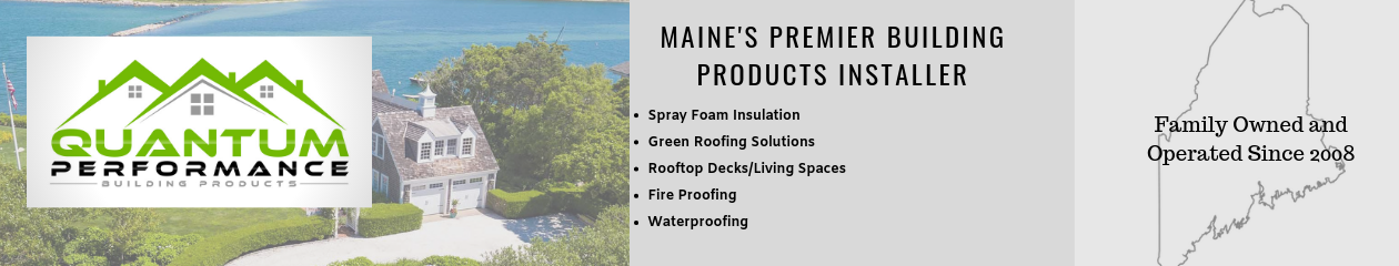 Maine's Spray Foam Insulation Contractor | Quantum Insulators